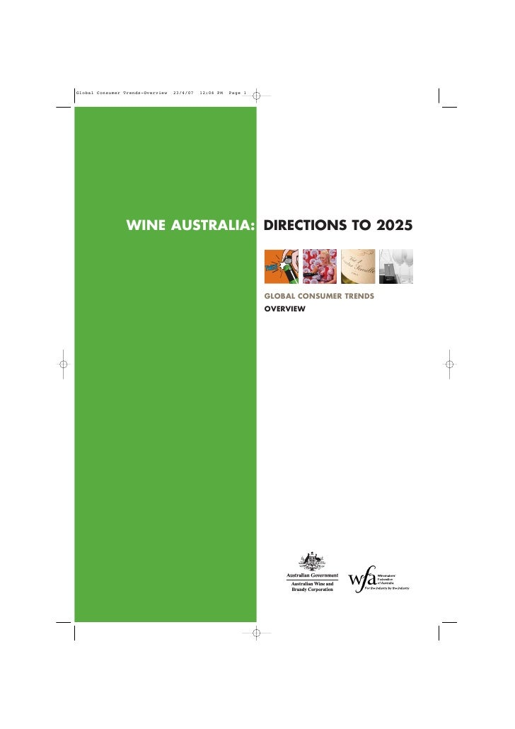 WINE AUSTRALIA: DIRECTIONS TO 2025                GLOBAL CONSUMER TRENDS                OVERVIEW