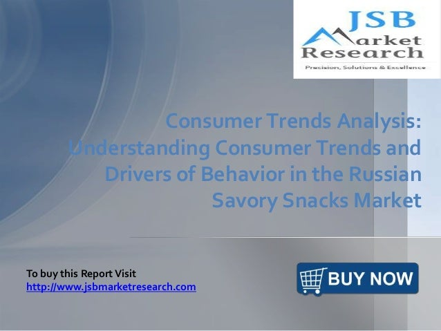 Consumer Trends Analysis: Understanding Consumer Trends and Drivers of Behavior in the Russian Savory Snacks Market To buy...