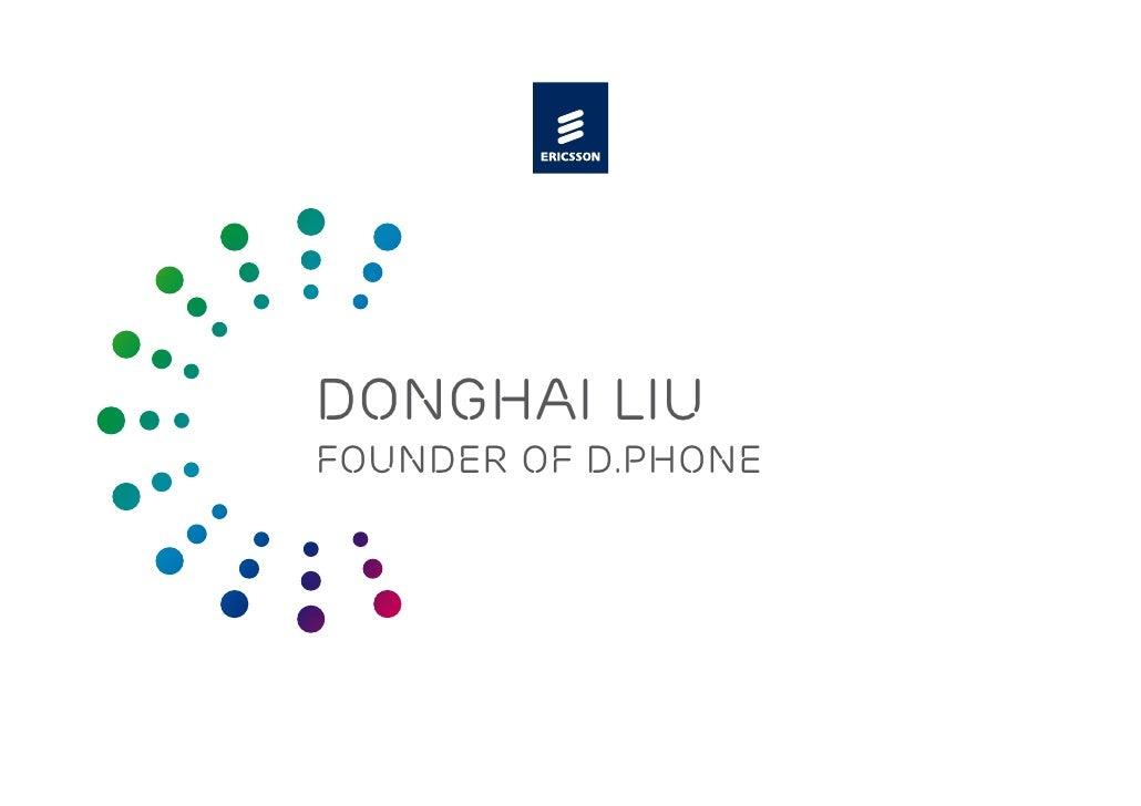 Donghai liu Founder of d.phone