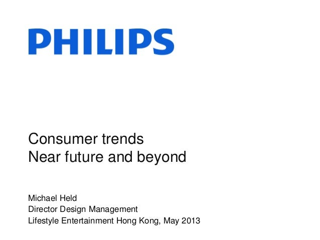 Consumer Trends Michael Held Thales Innovation Retreat 2013