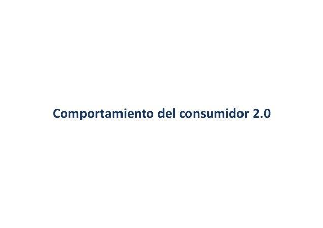 Comportamiento  del  consumidor  2.0