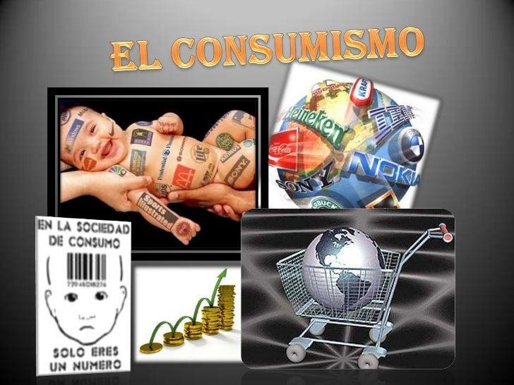 El consumismo<br />