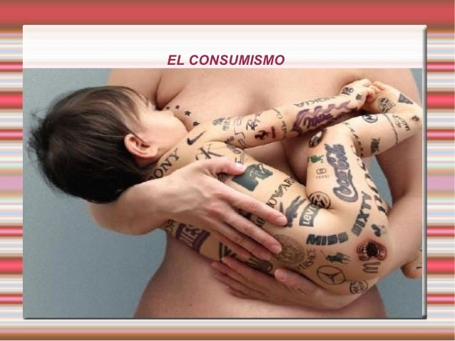 EL CONSUMISMO