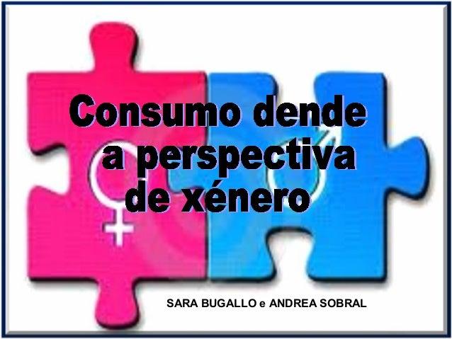 SARA BUGALLO e ANDREA SOBRAL