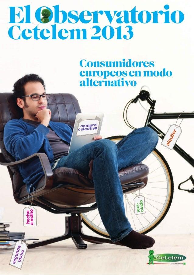 El Observatorio Cetelem Del Consumo Europeo 2013: Estado de ánimo de los europeos