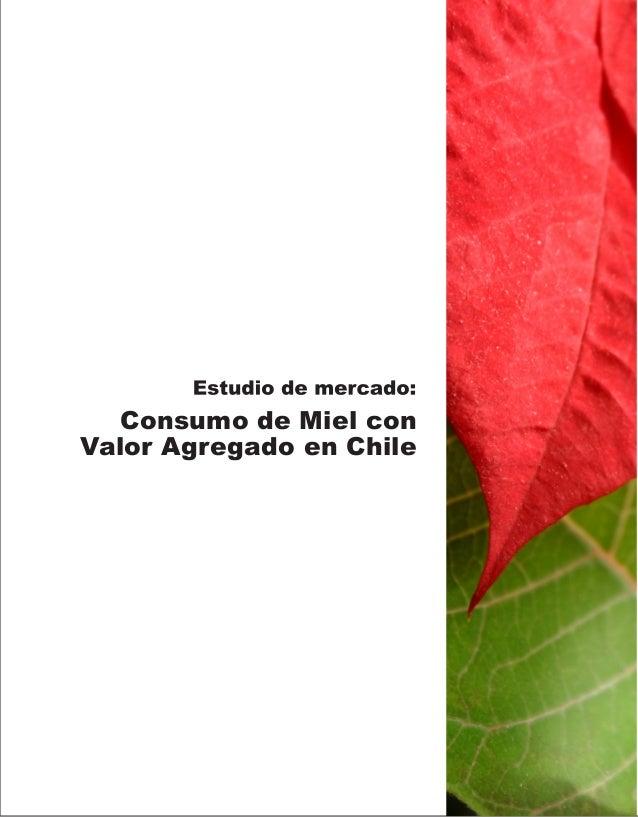 Consumo de Miel conValor Agregado en Chile
