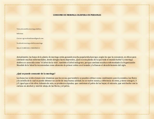 CONSUMO DE MORINGA OLEIFERA EN PERSONAS Ventadesemillasmoringaoleífera Informes Correo:agrocolombiano@gmail.com Facebook:m...