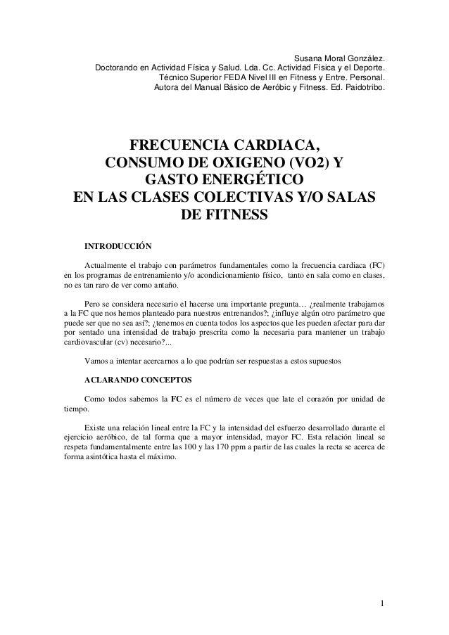 1 Susana Moral González. Doctorando en Actividad Física y Salud. Lda. Cc. Actividad Física y el Deporte. Técnico Superior ...