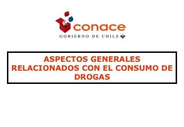 ASPECTOS GENERALES RELACIONADOS CON EL CONSUMO DE DROGAS