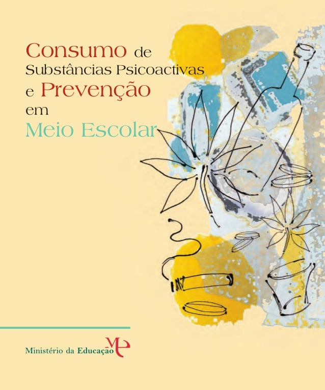 Direcção-Geral de Inovação e de Desenvolvimento Curricular Direcção-Geral da Saúde Ministério da Saúde ConsumodeSubstância...