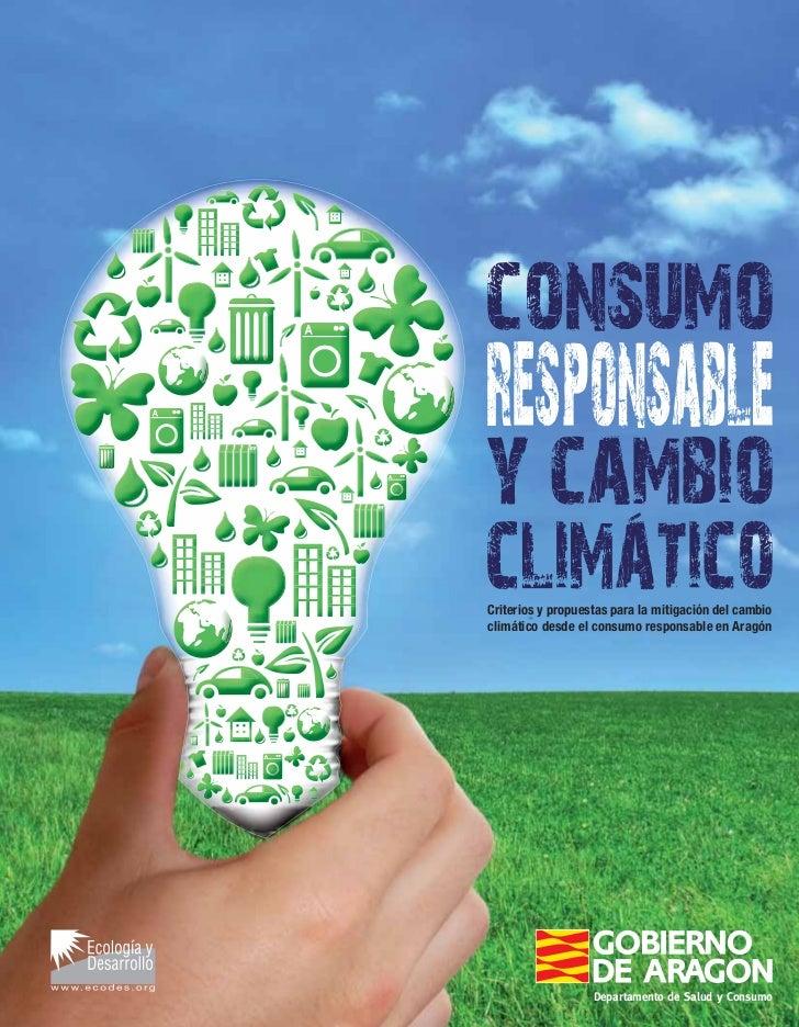 consumo responsable y cambio climático 1Criterios y propuestas para la mitigación del cambioclimático desde el consumo res...