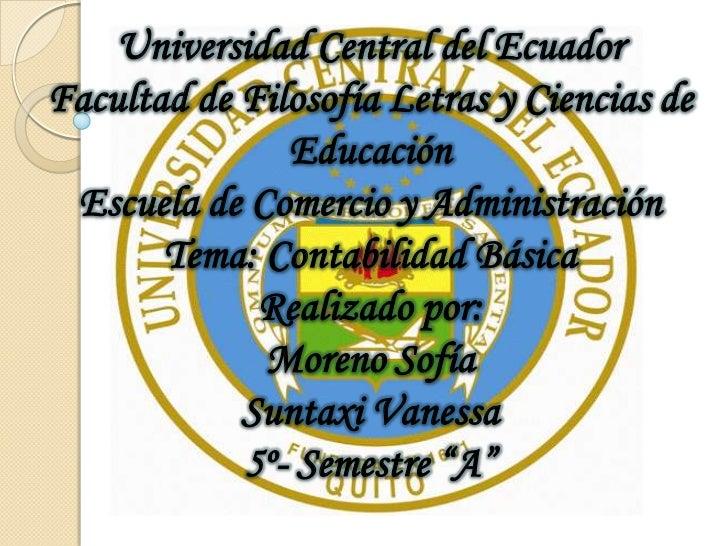 Universidad Central del EcuadorFacultad de Filosofía Letras y Ciencias de               Educación Escuela de Comercio y Ad...