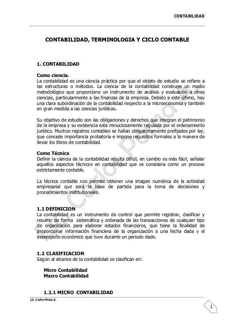 CONTABILIDAD           CONTABILIDAD, TERMINOLOGIA Y CICLO CONTABLE     1. CONTABILIDAD     Como ciencia.     La contabilid...