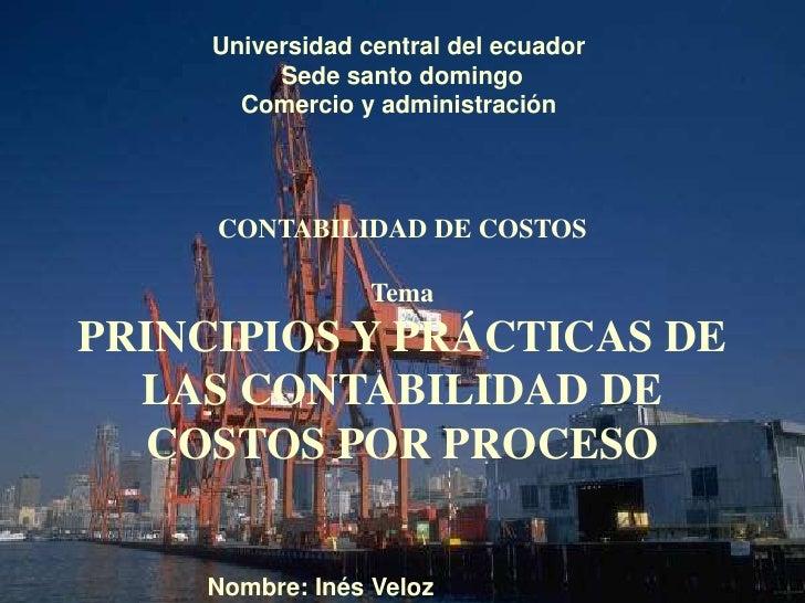 Universidad central del ecuador          Sede santo domingo       Comercio y administración     CONTABILIDAD DE COSTOS    ...