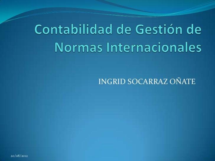 INGRID SOCARRAZ OÑATE20/08/2012