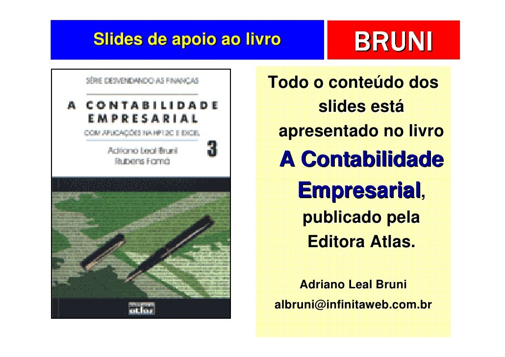 Slides de apoio ao livro            BRUNI                       Todo o conteúdo dos                            slides está...