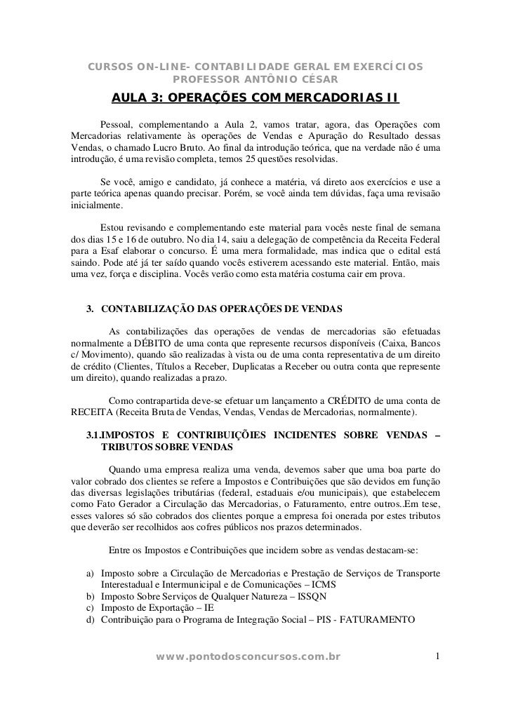 CURSOS ON-LINE- CONTABILIDADE GERAL EM EXERCÍCIOS                PROFESSOR ANTÔNIO CÉSAR         AULA 3: OPERAÇÕES COM MER...