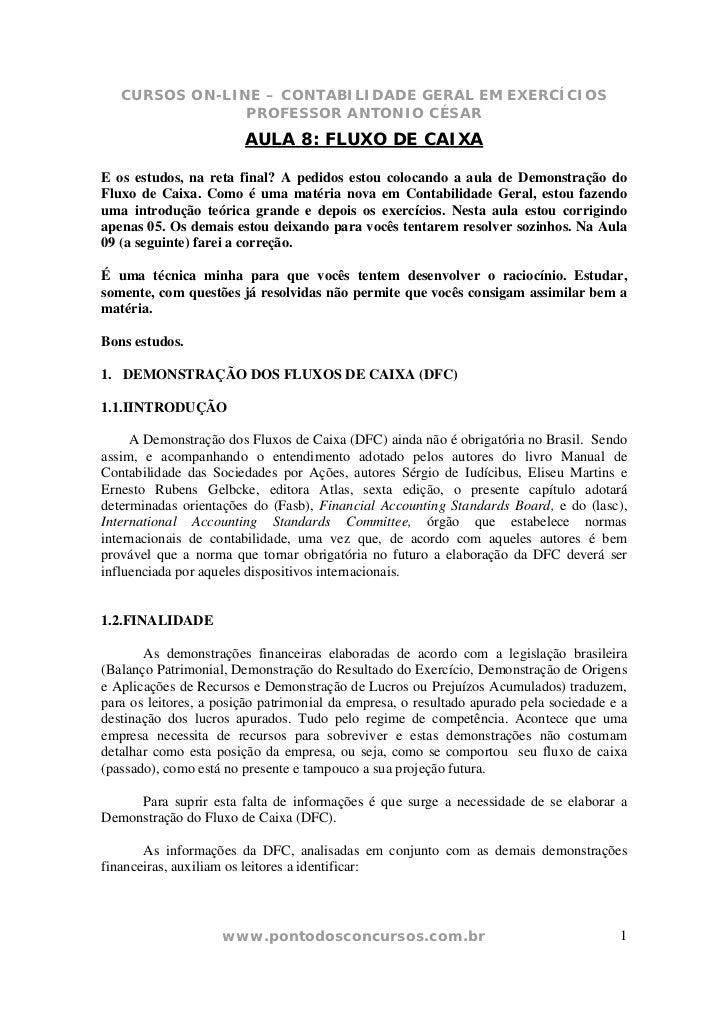 CURSOS ON-LINE – CONTABILIDADE GERAL EM EXERCÍCIOS                PROFESSOR ANTONIO CÉSAR                        AULA 8: F...