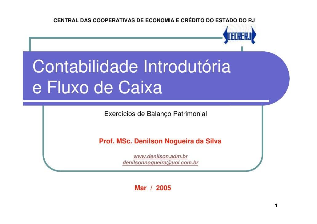 CENTRAL DAS COOPERATIVAS DE ECONOMIA E CRÉDITO DO ESTADO DO RJ     Contabilidade Introdutória e Fluxo de Caixa            ...