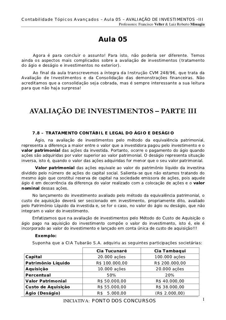Contabilidade Tópicos Avançados – Aula 05 – AVALIAÇÃO DE INVESTIMENTOS -III                                               ...