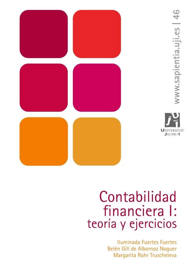 I. Fuertes / B. Gill de Albornoz / M. Rohr - ISBN: 978-84-693-7378-1 Contabilidad financiera I - UJI Contabilidad financie...