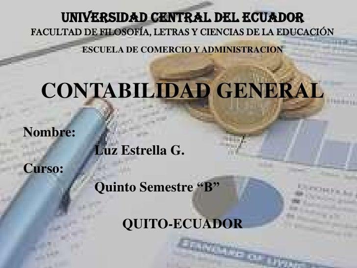 ESCUELA DE COMERCIO UCE LUCY ESTRELLA Contabilidad general