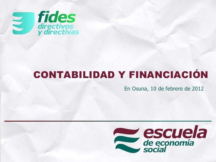 CONTABILIDAD Y FINANCIACIÓN En Osuna, 10 de febrero de 2012