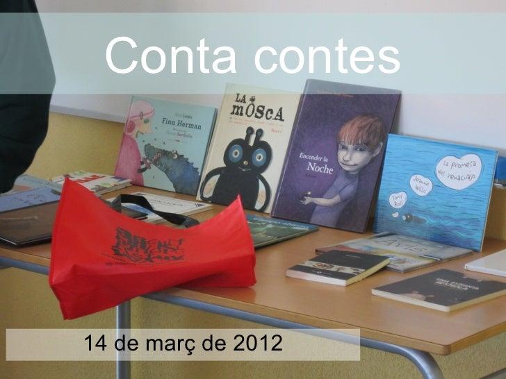 Conta contes14 de març de 2012