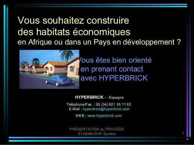Vous souhaitez construiredes habitats économiquesen Afrique ou dans un Pays en développement ?                  Vous êtes ...