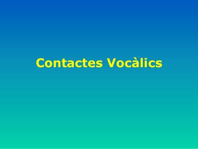 Contactes Vocàlics
