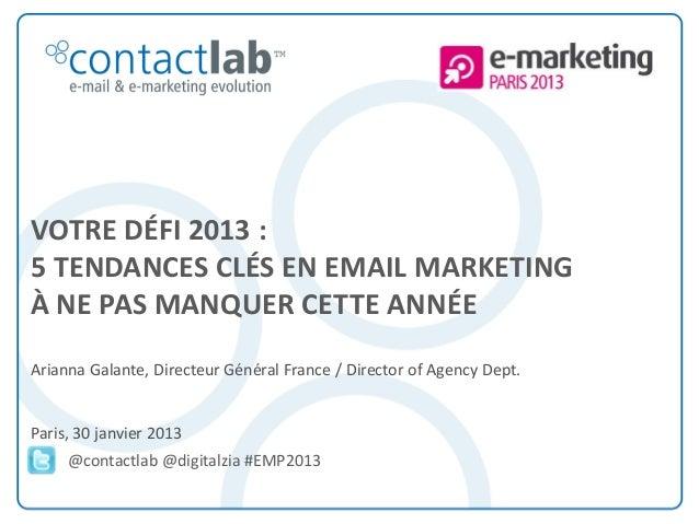 e-marketing Paris 2013 - 5 tendances clés en email marketing à ne pas manquer cette année