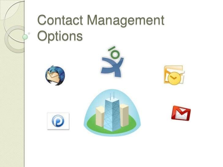 Contact Mnagement options
