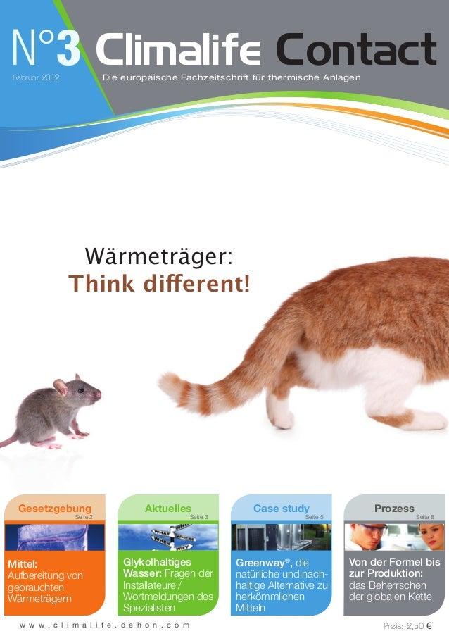 N°3Februar 2012 Climalife ContactDie europäische Fachzeitschrift für thermische Anlagen Seite 8 w w w . c l i m a l i f e ...