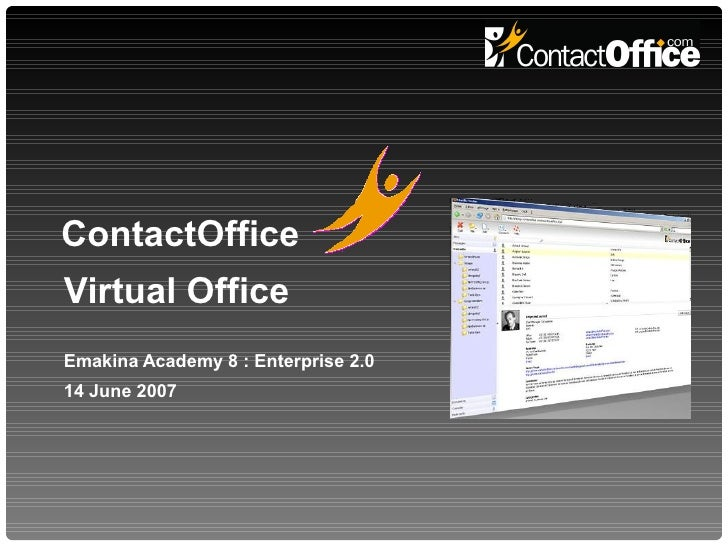 ContactOffice, a virtual office for your company (Emakina Academy #8 : Enterprise 2.0)