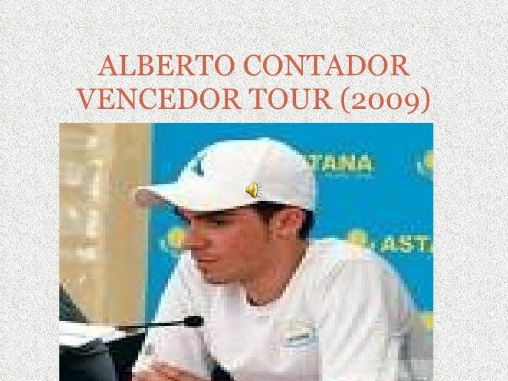 ALBERTO CONTADOR VENCEDOR TOUR (2009)
