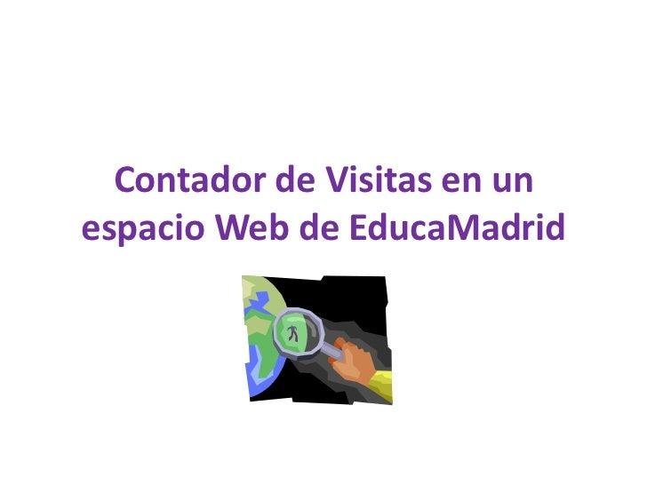 Contador de Visitas en un espacio Web de EducaMadrid<br />