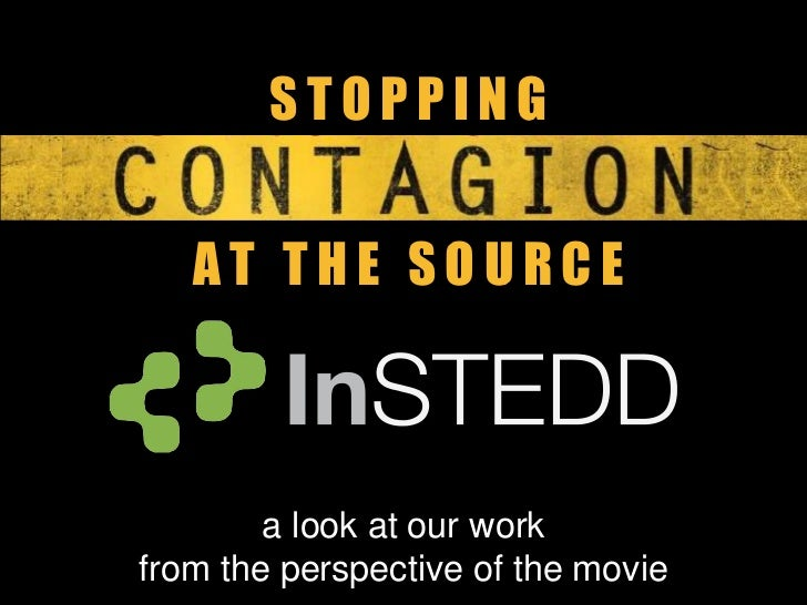 Stopping Contagion with Technology: InSTEDD