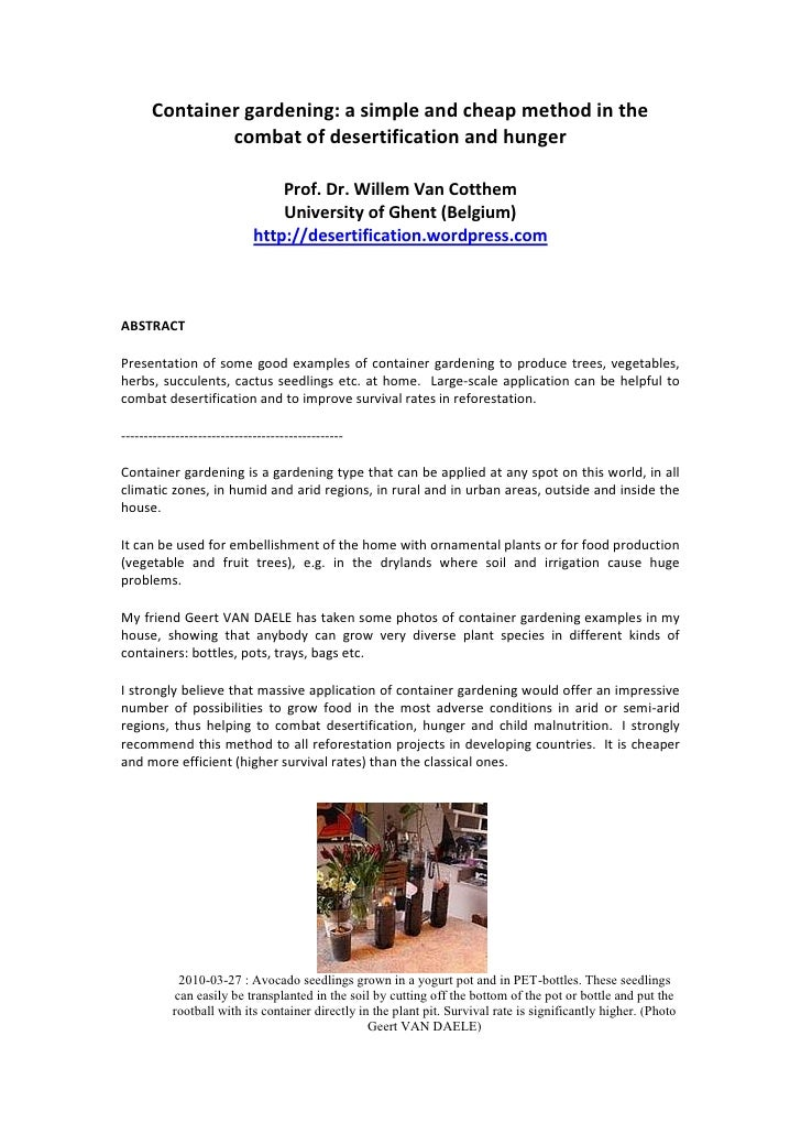Container gardening: a simple and cheap method in the combat of desertification and hunger<br />Prof. Dr. Willem VanCotth...