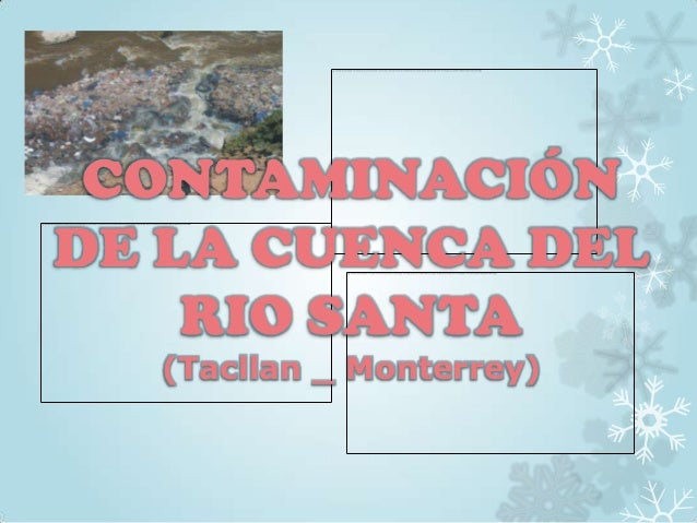 Contaminación de la cuenca del rio santa