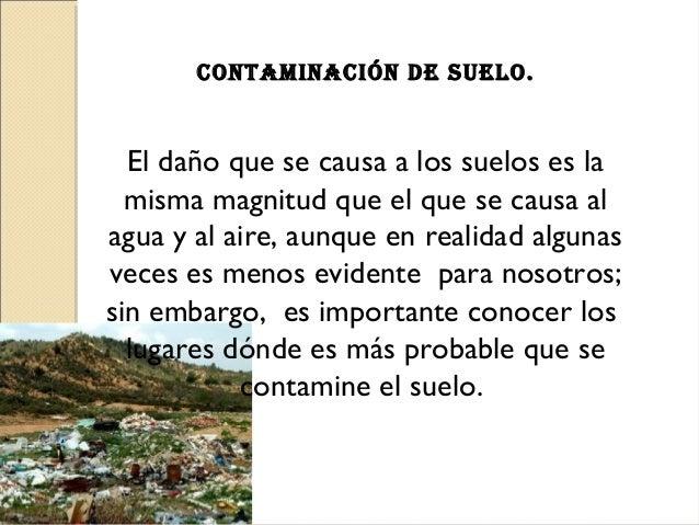 Contaminaci n de suelo medio ambiente for Suelo besar el suelo xd