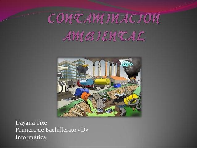 Dayana Tixe Primero de Bachillerato «D» Informática