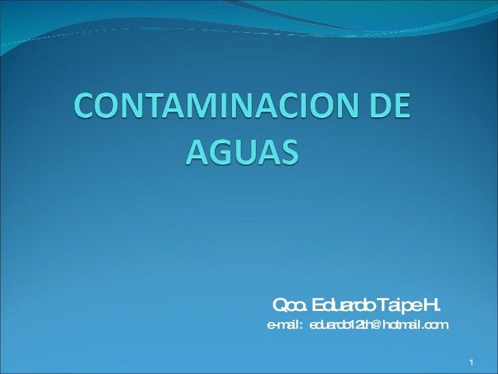 Qco. Eduardo Taipe H. e-mail:  [email_address]