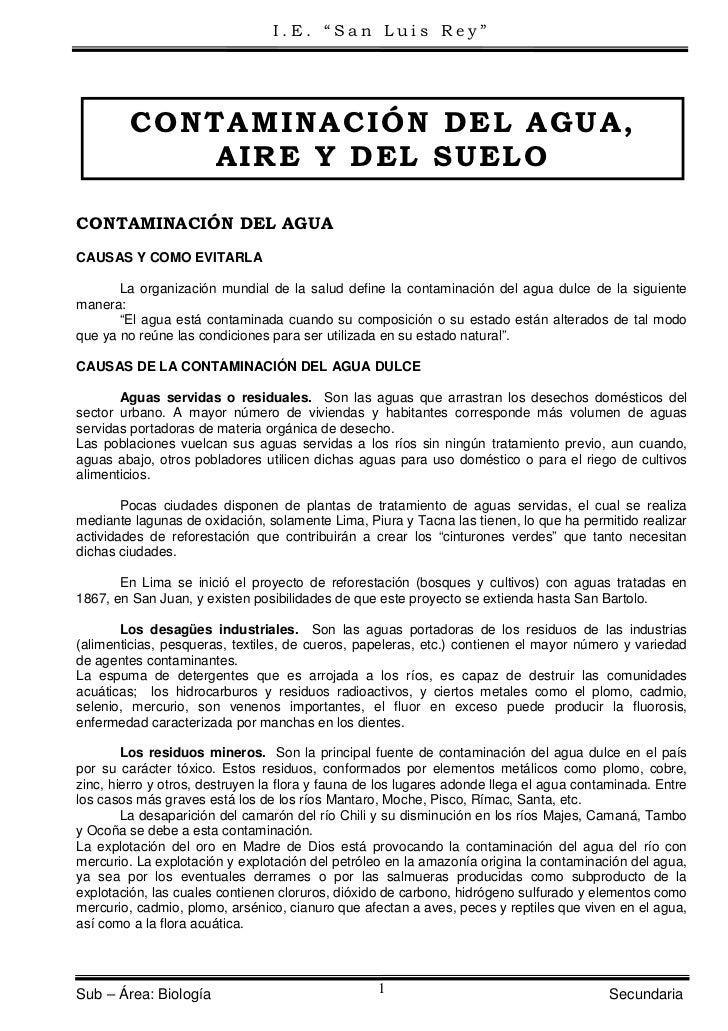 """I.E. """"San Luis Rey""""         CONTAMINACIÓN DEL AGUA,            AIRE Y DEL SUELOCONTAMINACIÓN DEL AGUACAUSAS Y COMO EVITARL..."""
