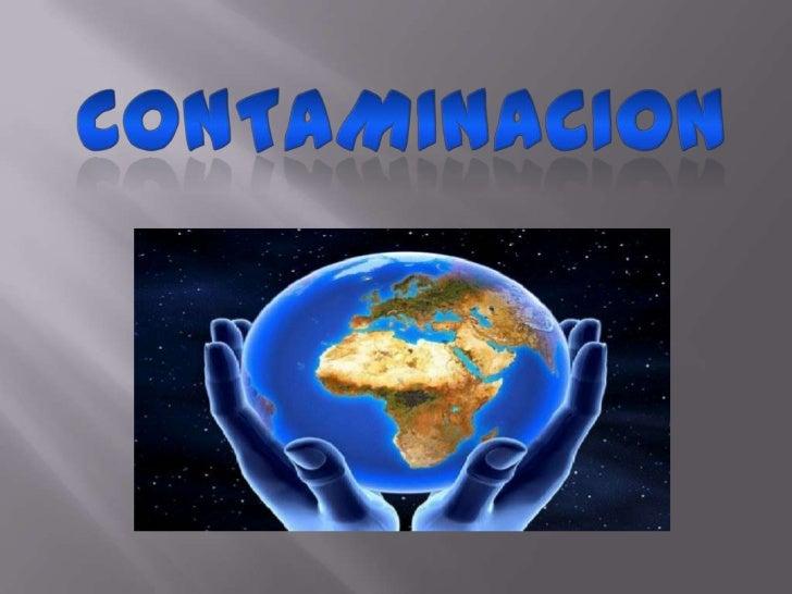 Contaminacion<br />