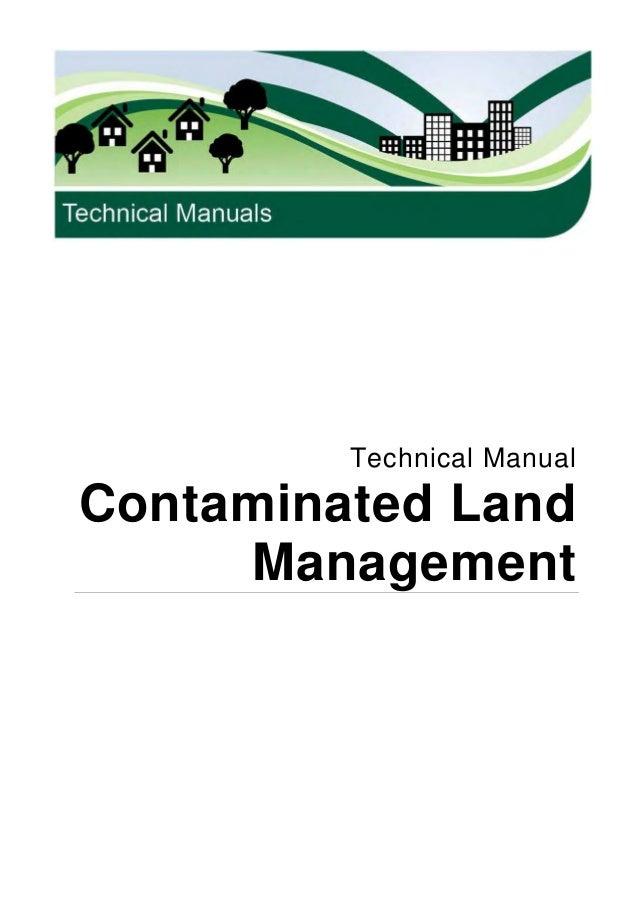 Technical ManualContaminated Land     Management
