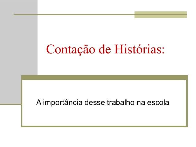 Curso de contacao de historia