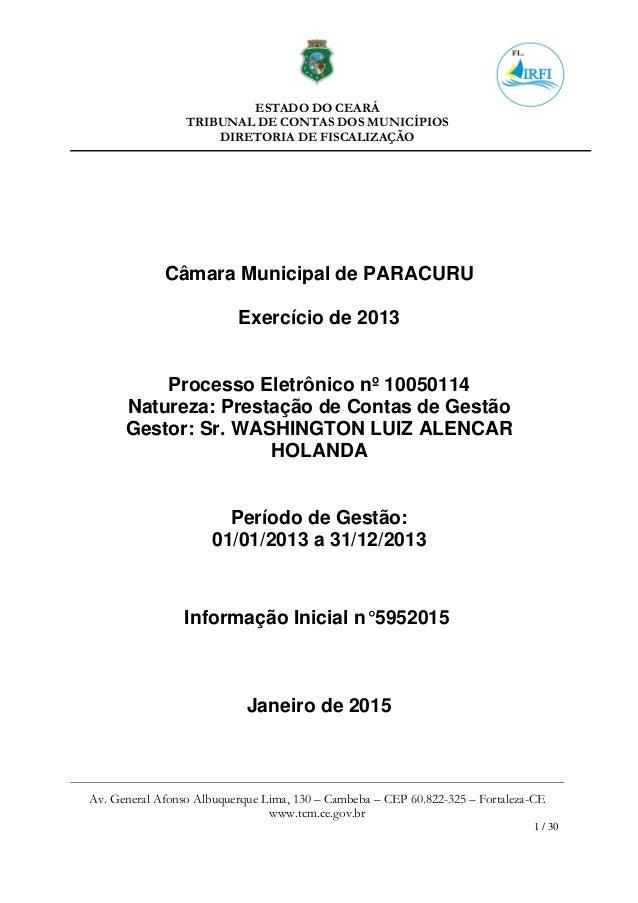 ESTADO DO CEARÁ TRIBUNAL DE CONTAS DOS MUNICÍPIOS DIRETORIA DE FISCALIZAÇÃO Av. General Afonso Albuquerque Lima, 130 – Cam...