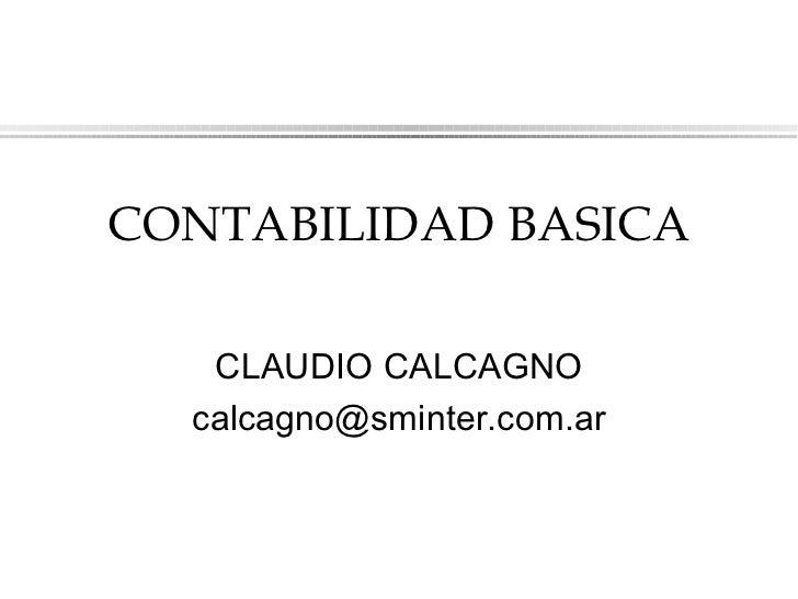 CONTABILIDAD BASICA CLAUDIO CALCAGNO [email_address]