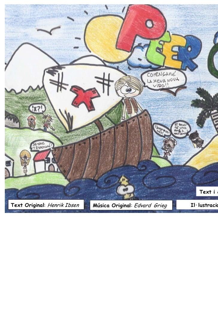 Text i activitats: Alumnes 6è (2010-11)Text Original: Henrik Ibsen   Música Original: Edvard Grieg   Il·lustracions: Catal...