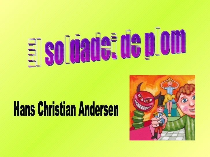 El soldadet de plom Hans Christian Andersen
